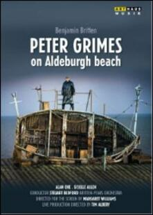 Benjamin Britten. Peter Grimes on Aldeburgh Beach di Margaret Williams,Tim Albery - DVD