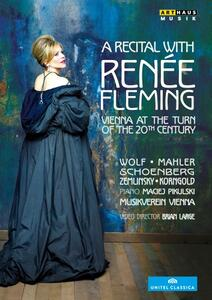 A Recital with Renée Fleming. Vienna at the turn of 20th Century di Brian Large - DVD