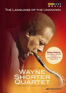 The Language of the Unknown. A Film about the Wayne Shorter Quartet di Guido Lukoschek - DVD
