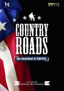 Country Roads. The Heartbeat of America di Marieke Schroeder - DVD