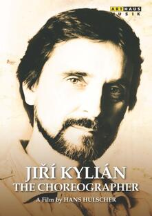 Jirí Kylián. The Choreographer - DVD