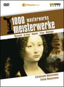 Italian Renaissance. 1000 Masterworks - DVD