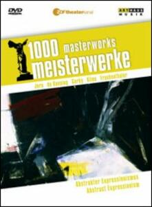 Abstract Expressionism. 1000 Masterworks - DVD