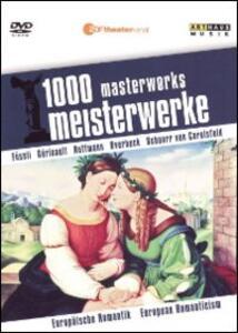 European Romanticism. 1000 Masterworks - DVD