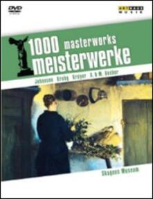 1000 Masterworks. Meisterwerke. Skangens Museum - DVD