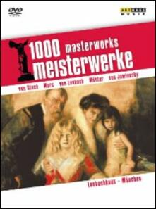 1000 Masterworks, Meisterwerke. Lembachhaus. München - DVD