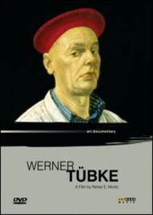 Werner Tubke di Reiner E. Moritz - DVD