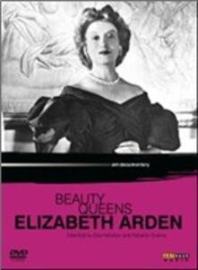 Beauty Queens. Elizabeth Arden di Eila Hershon,Roberto Guerra - DVD