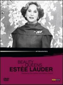 Beauty Queens. Estée Lauder di Eila Hershon,Roberto Guerra - DVD