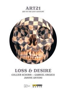Loss & Desire - Art in the 21st Century - DVD