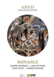 ART21. Art In The 21st Century. Romance - DVD