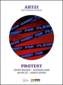 Protest. Art21 - DVD