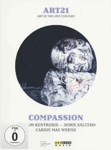 Art21. Art In The 21st Century. Compassion - DVD