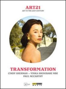 Art21. Art In The 21st Century. Transformation - DVD
