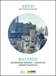 Art21. Art In The 21st Century. Balance - DVD