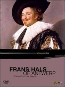 Frans Hals of Antwerp di Jonne Severijn - DVD