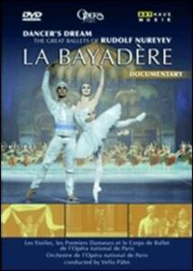 Dancer's Dream. La Bayadere. The Grat Ballets of Rudolf Nureyev - DVD