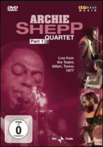 Archie Shepp. Quartet. Part 1 - DVD