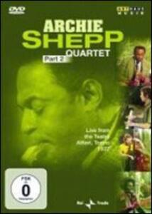 Archie Shepp. Quartet. Part 2 - DVD