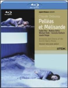 Claude Debussy. Pelleas et Melisande di Sven-Eric Bechtolf - Blu-ray