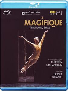 Pyotr Ilyich Tchaikovsky. Magifique: Tchaikovsky Suites di Sonia Paramo - Blu-ray