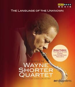 The Language of the Unknown. A Film about the Wayne Shorter Quartet di Guido Lukoschek - Blu-ray