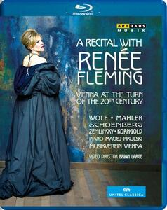 A Recital with Renée Fleming. Vienna at the turn of 20th Century di Brian Large - Blu-ray