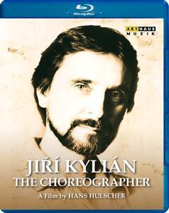 Jirí Kylián. The Choreographer - Blu-ray