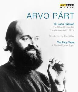 Arvo Pärt. The Early Years. St. John Passion - Blu-ray