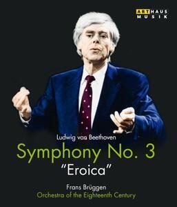 Ludwig Van Beethoven. Sinfonia n. 3 Op. 55 Eroica - Blu-ray