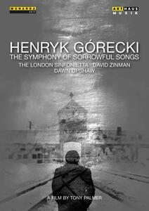 Henryk Mikolaj Gorecki. The Symphony of Sorrowful Songs di Tony Palmer - DVD