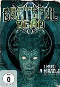 Grateful Dead. I Need A Miracle. Capitol Theatre, Passaic NJ 1978 - DVD