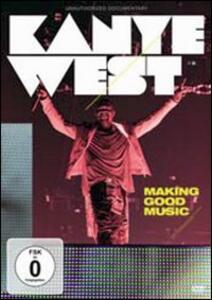 Kanye West. Making Good Music - DVD