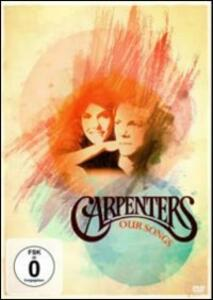 Carpenters. Our Songs - DVD