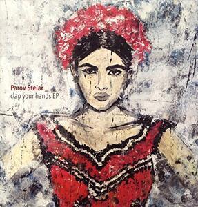 Clap Your Hands Ep - Vinile LP di Parov Stelar