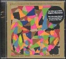 Saturn. Conjunct the Grand Canyon in a Sweet Embrace - CD Audio di Anthony Braxton,Wadada Leo Smith