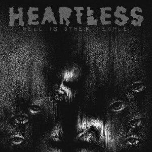 Hell Is Other People - Vinile LP di Heartless