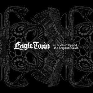 Feather Tipped the Serpent's Scale - Vinile LP di Eagle Twin