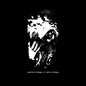 Total Funeral - Vinile LP di Electric Funeral