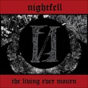 Living Ever Mourn - Vinile LP di Nightfell