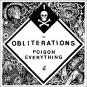 Poison Everything - Vinile LP di Obliterations