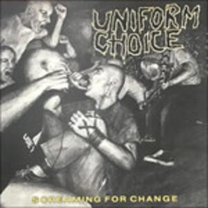 Screaming for Change - Vinile LP di Uniform Choice