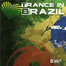 Trance in Brazil - CD Audio di Morttagua