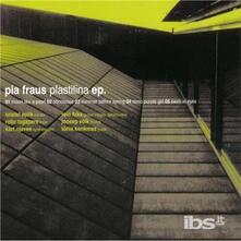 Plastilina Ep - CD Audio di Pia Fraus