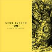 CD Living in the Shadows Bert Jansch