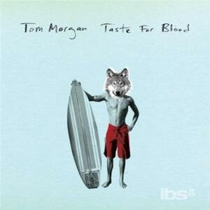 Taste For Blood - Vinile 7'' di Tom Morgan