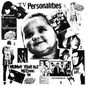 Mummy You're Not Watching Me - Vinile LP di Television Personalities