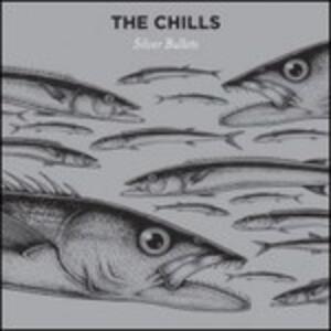 Silver Bullets - Vinile LP di Chills