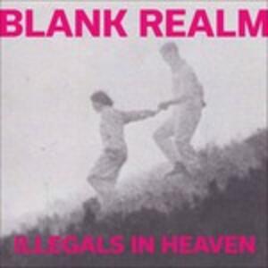 Illegals in Heaven - Vinile LP di Blank Realm