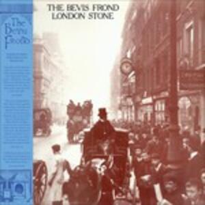 London Stone - Vinile LP di Bevis Frond